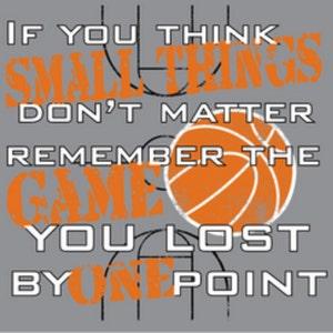 Basketball Shirt/ Basketball Mom Shirt/ If You Think Small Things Don't Matter Basketball T Shirt/ Basketball Gift/ Basketball Coach Shirt