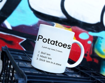 Potatoes Mug // Samwise Gamgee // Lord of the Rings // Hobbits // JRR Tolkien // Middle Earth // LOTR // 11Oz
