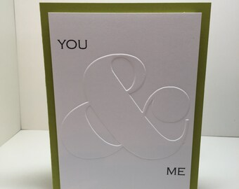 You & Me Embossed Card