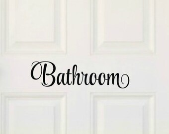 Bathroom Wall Decal Bathroom Door Decal Bathroom Decal Bathroom Vinyl Decal Bathroom Decal Bathroom Vinyl Lettering Bathroom Decor