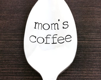 Mothers day gift, handstamped spoon, gift under 20, gift idea for her, mom's coffee, personalized spoon, coffee spoon, stamped spoon