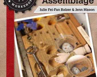 The Mixed-Media Workshop Season 100: Best Of Mixed-Media Collage And Assemblage