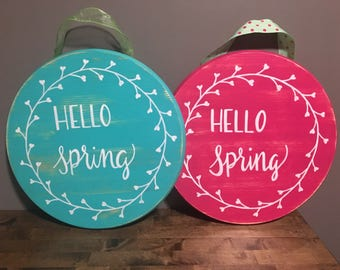 "Distressed round wood ""hello spring"" sign!"
