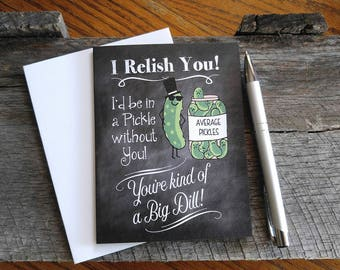 "Funny thank you card, chalkboard card, pickle, ""I relish you"". FREE SHIPPING!"