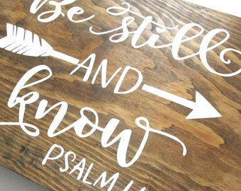 Be Still and Know ready to ship wooden sign.  Psalm 46:10 wedding gift, anniversary gift couples gift Rustic painted wooden sign.  Spiritual