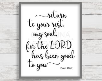 Return to Your Rest My Soul, Printable Wall Art, Psalm 116:7, Christian Wall Art, Christian Printable, Scripture Print, Bible Verse Art