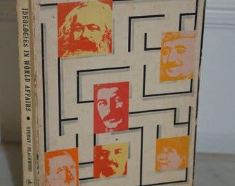 Vintage Paperback Book: Ideologies in World Affairs (Andrew Gyorgy & George D. Blackwood) 1967