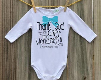 Thank God for this Gift Baby Boy or Girl(pink)religious onesie gift Corinthians