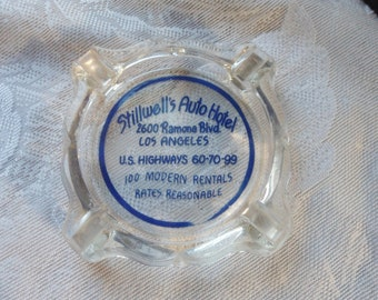 Vintage 1940's Glass Advertising Ashtray STILLWELL'S AUTO HOTEL, Los Angeles