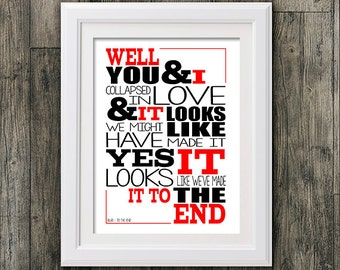 Blur  To the end . 8x10 picture mount & Print Typography song music lyric for framing (No Frame)
