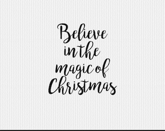 believe in the magic of christmas christmas svg dxf jpeg png file stencil monogram frame silhouette cameo cricut clip art commercial use