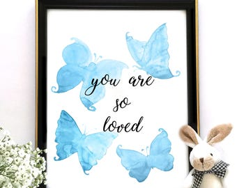 Boy Nursery Decor, Baby Boy Gift, You Are So Loved, Nursery Print, Nursery Quote, Butterflies Print, INSTANT DOWNLOAD