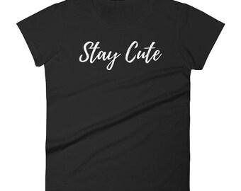 Stay Cute WOMEN'S SHIRT / Kawaii shirt/ Cute Plus Size shirt / Cute Pink Shirt