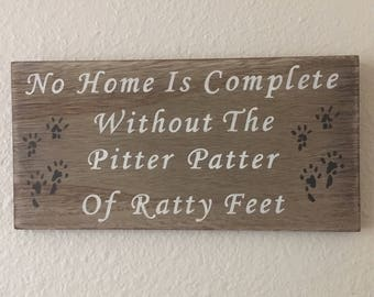Hand Painted Rustic Distressed Wooden Sign No Home Is Complete Ratty Feet