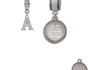 You are more Loved Than you Will Ever Know Charm Bead & Crystal Initial Bead (Set of 2)