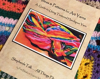 Handspun Yarn Pattern Book by Shepherds Talk Pam and Virginia Patterns and Ideas book