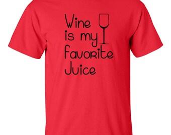 CLEARANCE, Funny Wine T Shirt, Wine Is My Favorite Juice Tee, Wine Tshirt, Funny Tshirt, Funny T Shirt, Wine Tee,