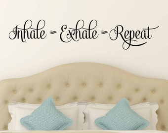 Inhale Exhale Repeat Decal - Yoga Studio Decor - Gym Wall Quotes - Inspirational Decals - Houseware - Wall Decor - Decals - Vinyl Lettering