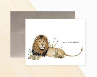 You Are Brave Greeting Card, Lion Greeting Card