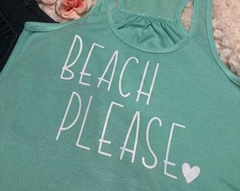 Beach Please Shirt, Beach Please Racerback Tank, Beach Tank, Beach Shirt, Summer Tank