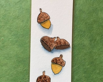 An Original, Laminated Watercolor Bookmark, Acorns