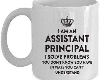 Assistant Principal Coffee Mug Perfect Gift for Your Dad, Mom, Boyfriend, Girlfriend, or Friend - Proudly Made in the USA!