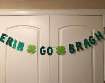 Erin Go Bragh Banner, St Patricks Day Banner, Irish Banner, St Patricks Day Decor, St Patricks Day Decoration, Irish Banner, Erin Go Bragh