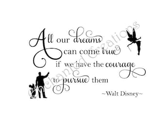SVG file - All our Dreams can Come True - Walt Disney