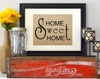 Home Sweet Home Burlap Sign - Home Decor and Housewarming Gift