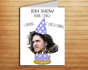 Jon Snow Birthday Card Funny Game of Thrones Birthday Card Printable Cute Birthday gift GOT tv shows Happy Name Day Cake Winter is coming