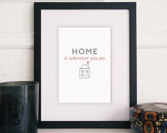 home is wherever you are - INSTANT JPEG DOWNLOADS!