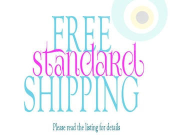 FREE Standard SHIPPING! Please read the listing for details!