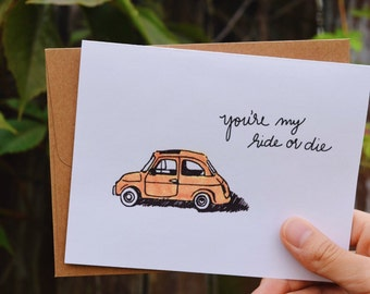 You're My Ride or Die greeting card