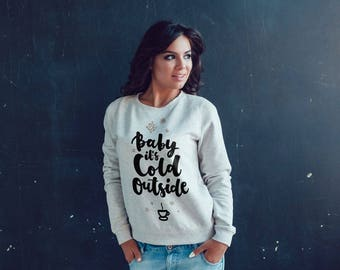 Baby its cold outside sweatshirt | baby its cold outside | baby its cold outside shirt | winter sweatshirt | glitter silver | snowflakes