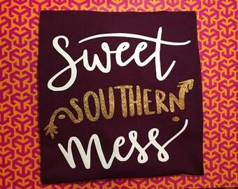 Sweet Southern Mess T-Shirt, Southern Mess Shirt