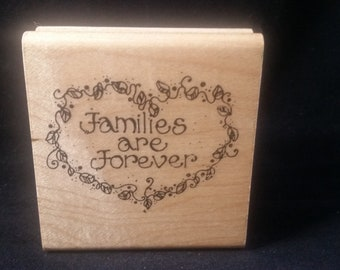 Families Are Forever Used Rubber Stamp