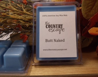 Butt Naked Scented 100% Soy Wax Melt -Smooth and Wonderful- Maximum Scented