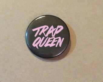 Trap Queen Pinback Button