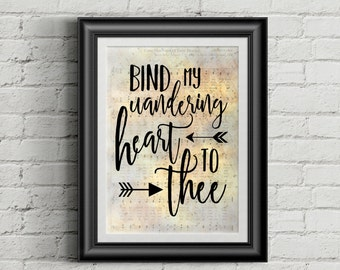 Bind My Wandering Heart To Thee Digital Hymn Print