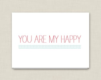 Love Card / You Are My Happy / Friend Card