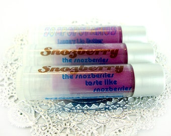 Snozberry - the snozberries taste like snozberries - Shea Lip Butter