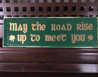 May The Road Rise To Meet You Irish Toast Sign Plaque St Patricks Day HP Celtic Lettered Shamrock Green Gold