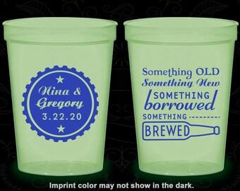 Something Old, Something New, Something Borrowed, Something Brewed, Personalized Nite Glow Cups, Beer Bottle, Glow in the Dark (265)