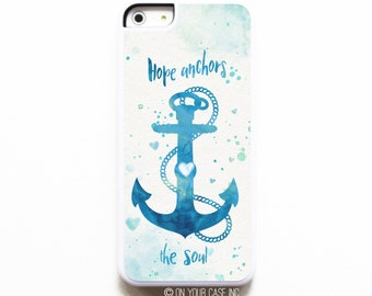 iPhone 5C Case. Hope Anchors the Soul. Case for iPhone 5C. Phone Case. Phone Cases. iPhone Case. iPhone Cases.
