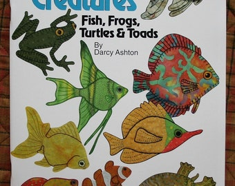 Quilt Book -- Aquatic Creatures -- Applique Quilting Pattern Book -- Frogs, Turtles, and Fish Applique Patterns for Hand or Fusible Applique