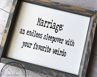 Marriage Sign / Marriage Definition / Marriage Quote / Marriage Wall Sign / Marriage Wall Art / Marriage Gift / Wedding Gift