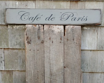 Cafe de Paris french sign on reclaimed wood hand-painted distressed READY 2 SHIP