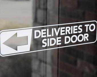 Deliveries To Side Door - Vinyl Decal
