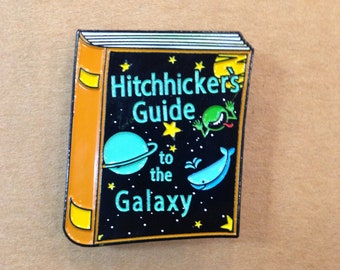 Hitchhicker's Guide To The Galaxy *ENAMEL* Pin