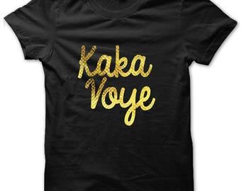 Kaka Voye Shirt, Haitian Humor, Haitian Shirt